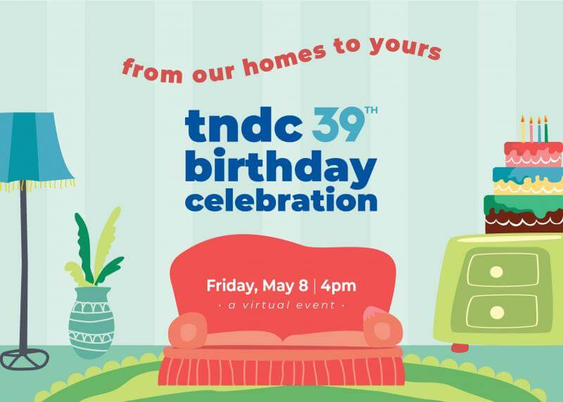 TNDC 39th Birthday Celebration